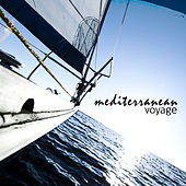 Mediterranean Voyage by Various Artists