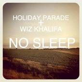 Play & Download No Sleep - Wiz Khalifa Cover by Holiday Parade | Napster