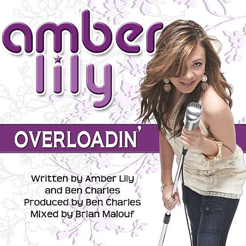 Overloadin' - Single by Amber Lily