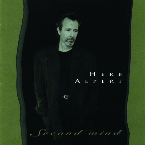 Play & Download Second Wind by Herb Alpert | Napster