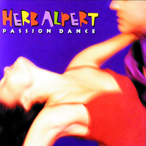 Passion Dance by Herb Alpert