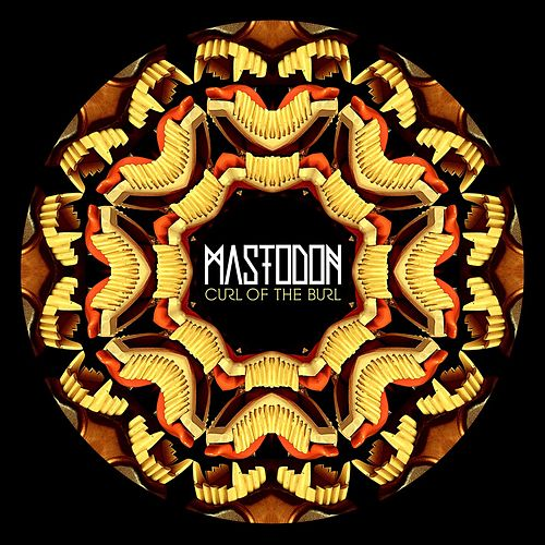 Play & Download Curl Of The Burl by Mastodon | Napster