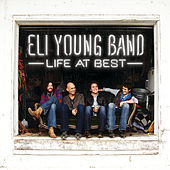 Play & Download Life At Best by Eli Young Band | Napster