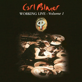 Play & Download Working Live Volume 1 by Carl Palmer | Napster