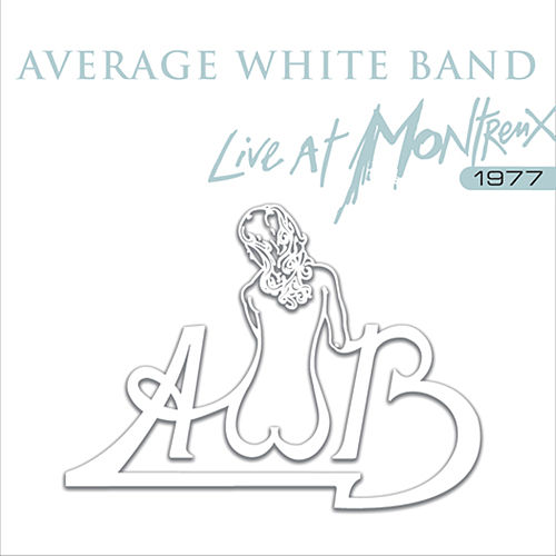 Play & Download Live At Montreux by Average White Band | Napster