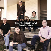 Play & Download Sounds Of Home by Blue Highway | Napster