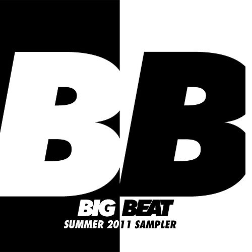 Play & Download Big Beat Summer Sampler 2011 by Various Artists | Napster