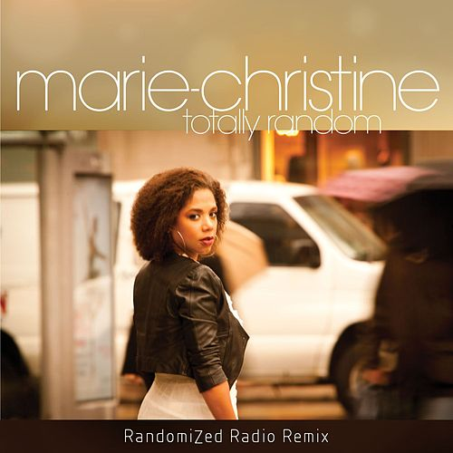 Play & Download Totally Random by Marie-Christine  | Napster