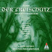 Play & Download Weber : Der Freischütz by Nikolaus Harnoncourt | Napster