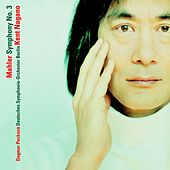 Play & Download Mahler : Symphony No.3 by Kent Nagano | Napster