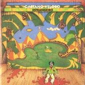 Play & Download Estrangeiro by Caetano Veloso | Napster