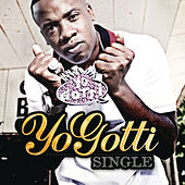 Single by Yo Gotti