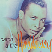 Catch A Fire by Haddaway