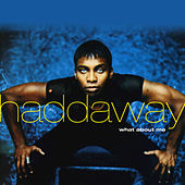 What About Me by Haddaway