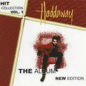 Play & Download Hit Collection Vol. 1 - The Album New Edition by Haddaway | Napster