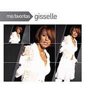 Play & Download Mis Favoritas by Gisselle | Napster