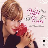 The Ultimate Collection by Vikki Carr