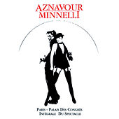 Play & Download Charles Aznavour & Liza Minnelli : Palais Des Congrès by Various Artists | Napster