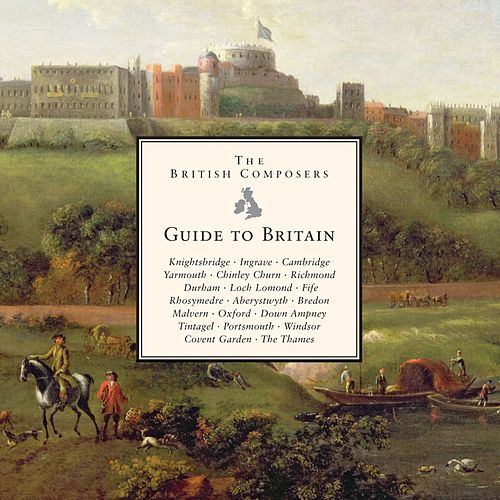 Play & Download British Composers - Guide to Britain by Various Artists | Napster
