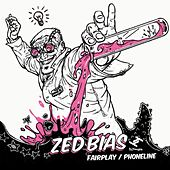 Play & Download Fairplay / Phoneline by Zed Bias | Napster