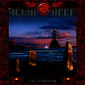 Play & Download Live in Armenia by Uriah Heep | Napster