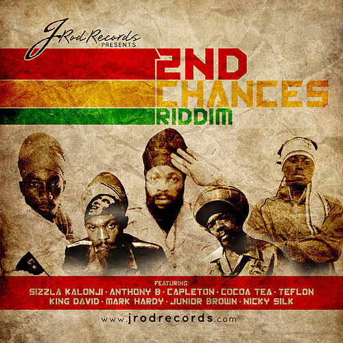 Play & Download 2nd Chances Riddim by Various Artists | Napster