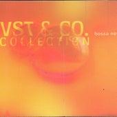 Play & Download Vst & Co. Bossa Nova Collection by VST | Napster