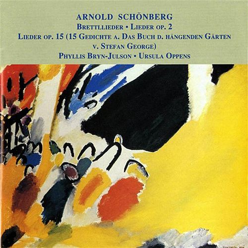 Play & Download Schoenberg: 3 Song Cycles by Phyllis Bryn-Julson | Napster