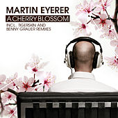 Play & Download Cherry Blossom by Martin Eyerer | Napster