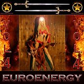 Play & Download Euroenergy Vol.4 by Various Artists | Napster