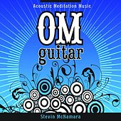 Play & Download Om Guitar by Stevin McNamara | Napster