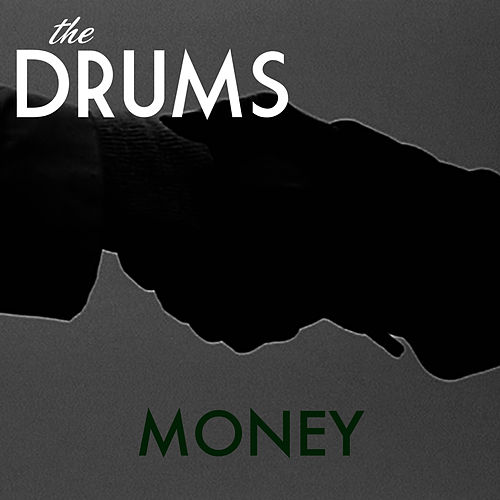 Play & Download Money by The Drums | Napster