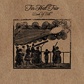 Book of Silk by Tin Hat Trio