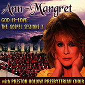 Play & Download God Is Love: The Gospel Sessions 2 by Ann-Margret | Napster