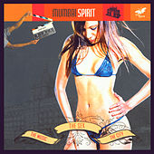 Mumbai Spirit - the music, the sex & the city by Various Artists
