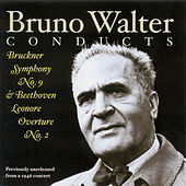 Play & Download Bruckner, A.: Symphony No. 9 / Beethoven, L. Van: Leonore Overture No. 2 (New York Philharmonic Symphony, Walter) (1946) by Bruno Walter | Napster