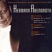 Play & Download Beethoven: Symphonies Nos. 3 and 9 / Piano Concerto No. 4 / Schumann, R.: Symphony No. 4 / Brahms: Symphony No. 4 (Abendroth) (1939-1950) by Various Artists | Napster
