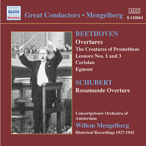 Play & Download Beethoven / Schubert: Overtures (Mengelberg) (1927-1942) by Willem Mengelberg | Napster