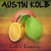 Play & Download Life's Lemons by Austin Kolb | Napster