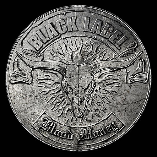 Play & Download Blood Money by Black Label | Napster