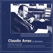 Chopin / Beethoven / Mozart / Haydn / Liszt: Piano Works (Arrau) (1929, 1937-1939) by Claudio Arrau