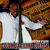 Colombia Tierra Querida by Oscar D'Leon