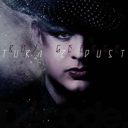 Play & Download Turn 2 Dust Remixes by Boy George | Napster