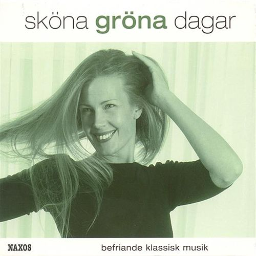 Play & Download Skona Grona Dagar (Beautiful Green Days) by Various Artists | Napster