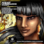 Play & Download La Minimalinche by Acid Kit | Napster