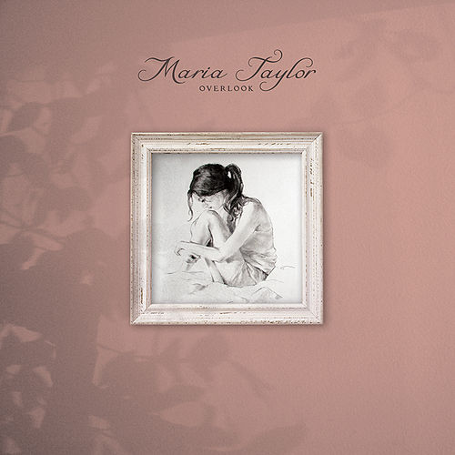 Play & Download Overlook by Maria Taylor | Napster