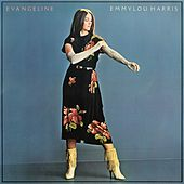 Play & Download Evangeline by Emmylou Harris | Napster