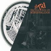 Play & Download Una rola para los minusválidos by El Tri | Napster