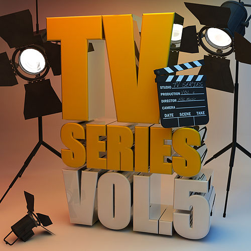 Play & Download TV Series, Vol. 5 (Themes from TV Series) by Various Artists | Napster