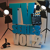 Play & Download TV Series, Vol. 2 (Themes from TV Series) by Various Artists | Napster